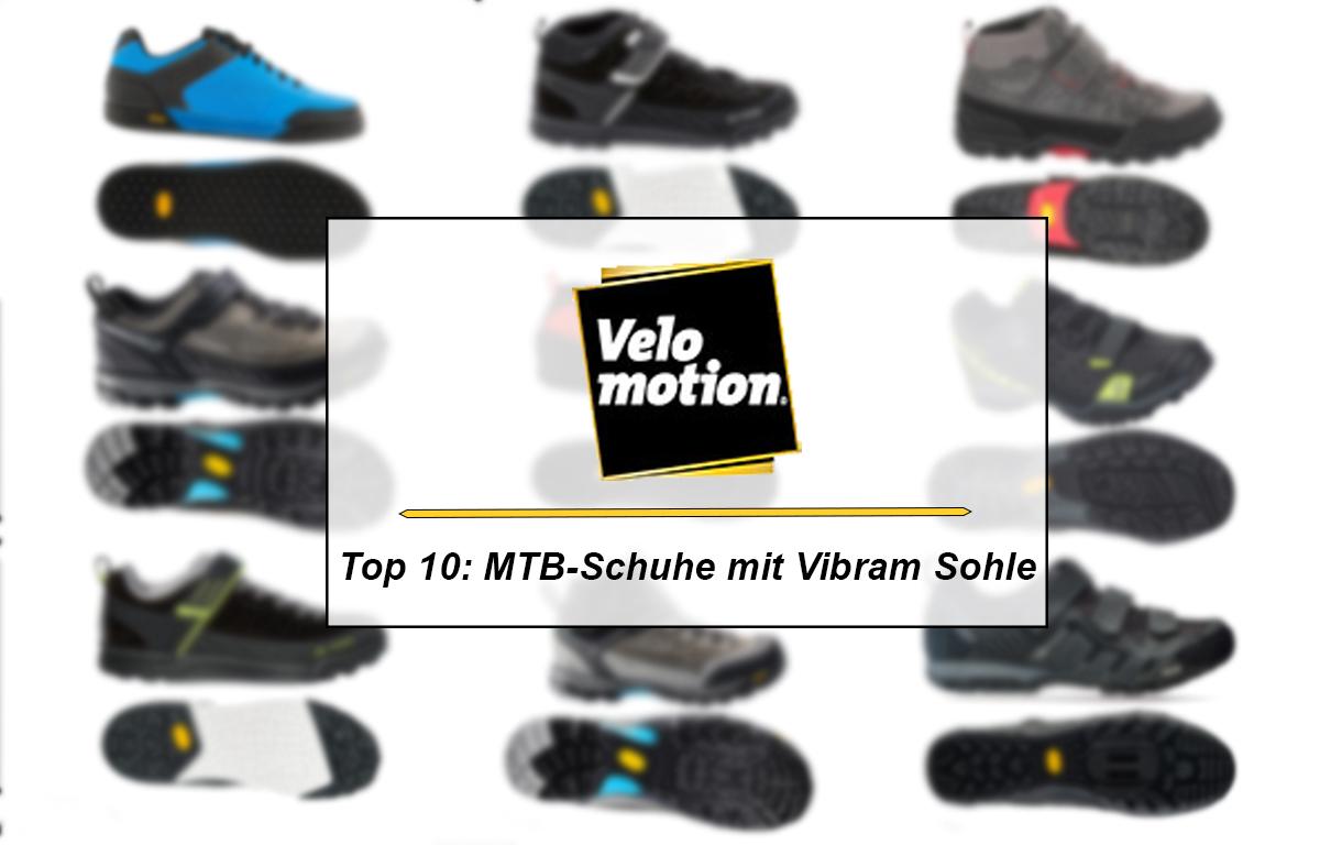 finest selection 26e4a d341e Top 10: Die besten MTB-Schuhe mit Vibram Sohle? - Velomotion