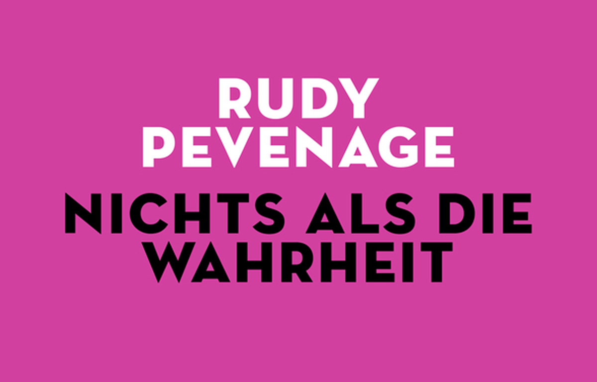 Rudy Pevenage Buch Nichts als die Wahrheit